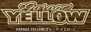 garage yellow(ガレージ イエロー)